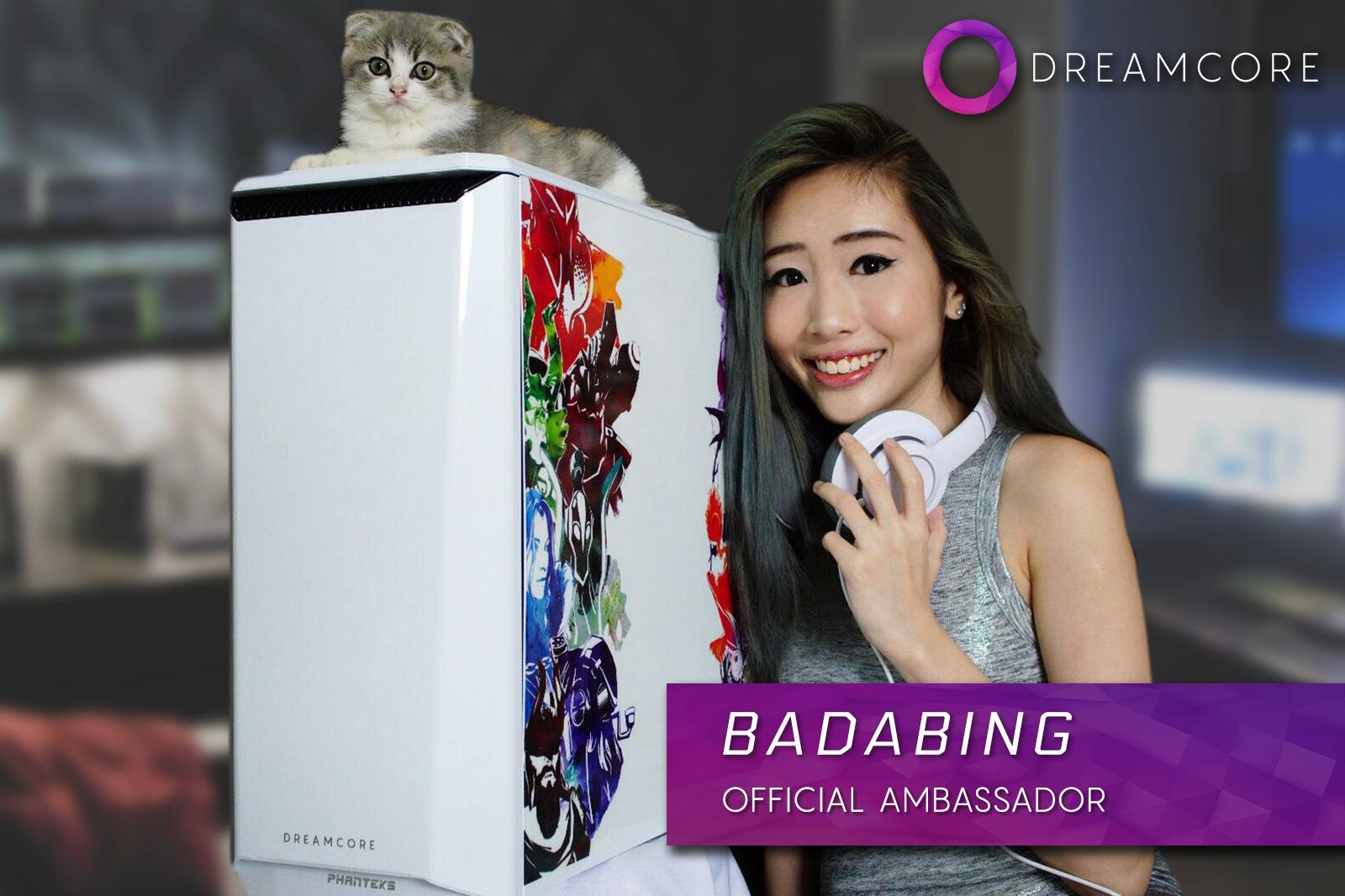 Badabing - Dreamcore's new ambassador